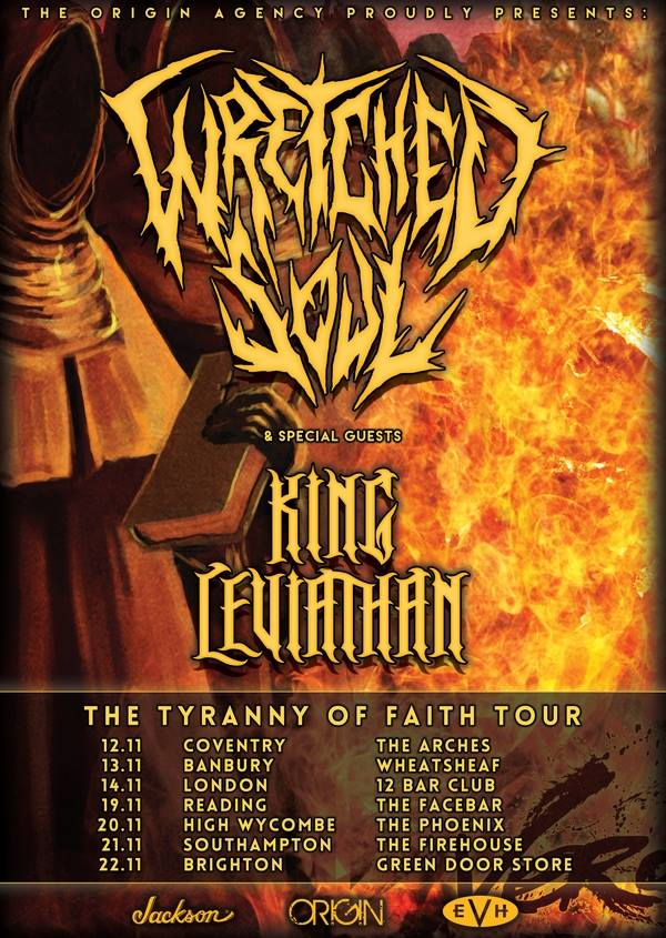 Wretched Soul Tyranny of Faith Tour